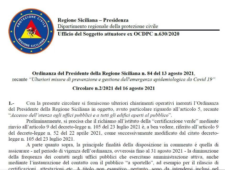 Ordinanza del Presidente della Regione Siciliana n. 84 del 13 agosto 2021, recante ''Ulteriori misure di prevenzione e gestione dell'emergenza epidemiologica da Covid 1'' Circolare n.2/2021 del 16 agosto 2021